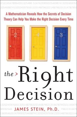 The Right Decision by James Stein