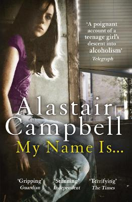 My Name Is... by Alastair Campbell
