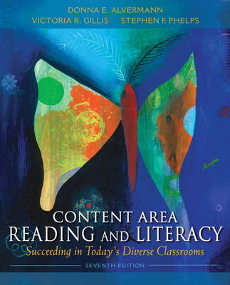 Content Area Reading and Literacy by Stephen Phelps