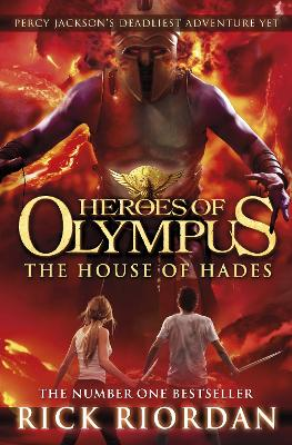 The The House of Hades (Heroes of Olympus Book 4) by Rick Riordan