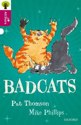 Oxford Reading Tree All Stars: Oxford Level 10 Badcats: Level 10 by Pat Thomson