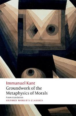 Groundwork for the Metaphysics of Morals book