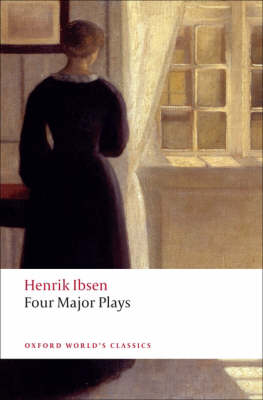 Four Major Plays by Henrik Ibsen