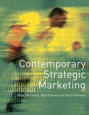 Contemporary Strategic Marketing by Ross Brennan