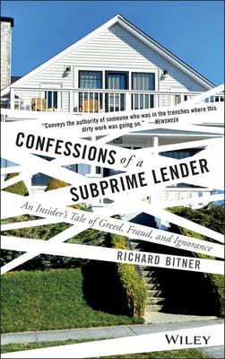 Confessions of a Subprime Lender by Richard Bitner