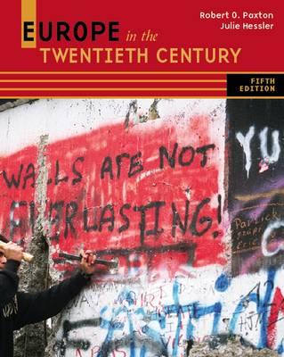 Europe in the Twentieth Century by Julie Hessler