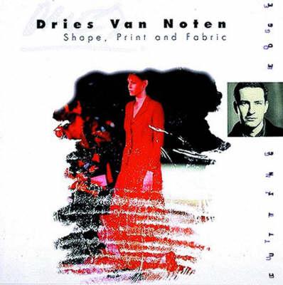 Dries Van Noten: Shape, Print and Fabric book