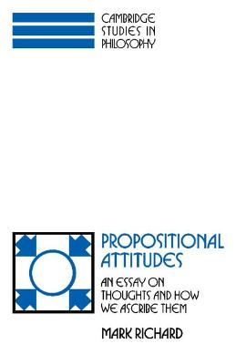 Propositional Attitudes by Mark Richard