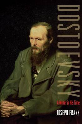 Dostoevsky by Joseph Frank