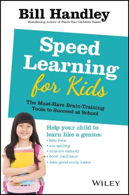 Speed Learning for Kids by Bill Handley