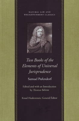 Two Books of the Elements of Universal Jurisprudence by Samuel Pufendorf