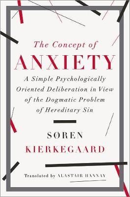 Concept of Anxiety by Soren Kierkegaard