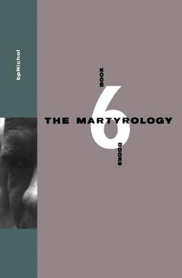 Martyrology Book 6 Books by B. P. Nichol