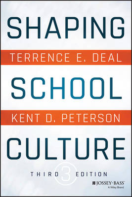 Shaping School Culture by Terrence E. Deal