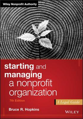 Starting and Managing a Nonprofit Organization by Bruce R. Hopkins