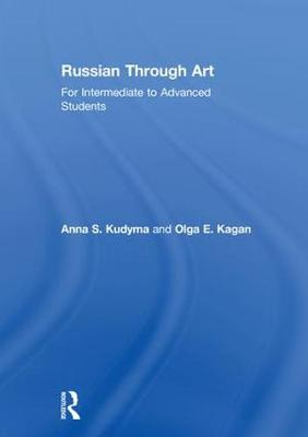 Russian Through Art by Anna S. Kudyma