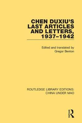 Chen Duxiu's Last Articles and Letters, 1937-1942 book