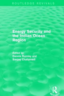 Energy Security and the Indian Ocean Region book