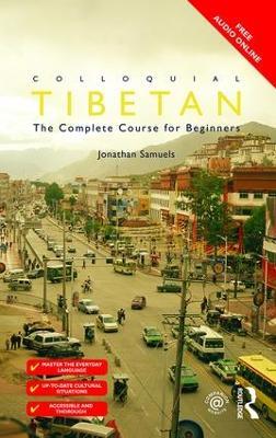 Colloquial Tibetan by Jonathan Samuels