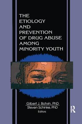 Etiology and Prevention of Drug Abuse Among Minority Youth book