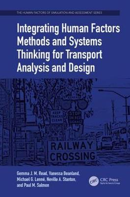 Integrating Human Factors Methods and Systems Thinking for Transport Analysis and Design book