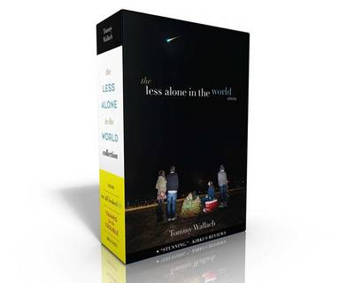 The Less Alone in the World Collection by Tommy Wallach