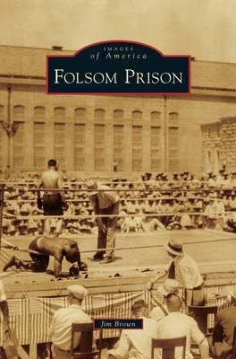 Folsom Prison by Jim Brown