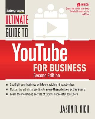Ultimate Guide to YouTube for Business by Jason R. Rich