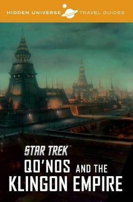 Hidden Universe Travel Guides: Star Trek by Dayton Ward