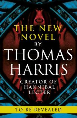 Cari Mora: from the creator of Hannibal Lecter by Thomas Harris