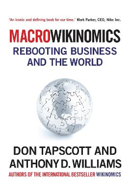 MacroWikinomics by Anthony D. Williams