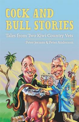 Cock and Bull Stories by Peter Jerram