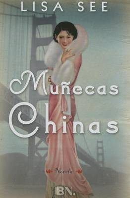 Munecas Chinas by Lisa See