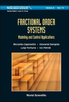 Fractional Order Systems: Modeling And Control Applications by Riccardo Caponetto