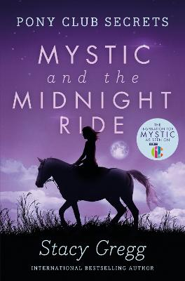 Mystic and the Midnight Ride by Stacy Gregg