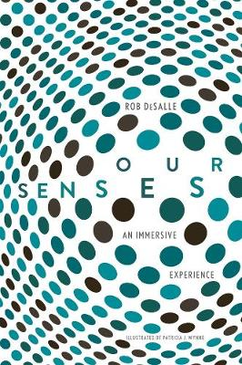 Our Senses by Rob DeSalle