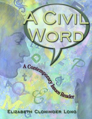 Civil Word by Elizabeth C. Long