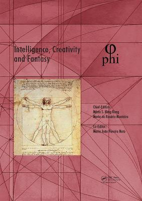 Intelligence, Creativity and Fantasy: Proceedings of the 5th International Multidisciplinary Congress (PHI 2019), October 7-9, 2019, Paris, France book