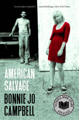 American Salvage by Bonnie Jo Campbell