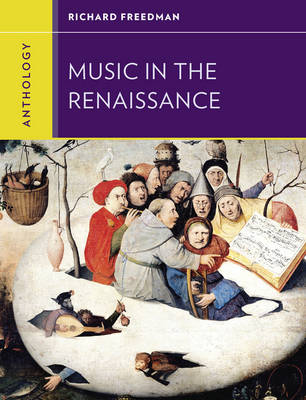 Anthology for Music in the Renaissance by Richard Freedman