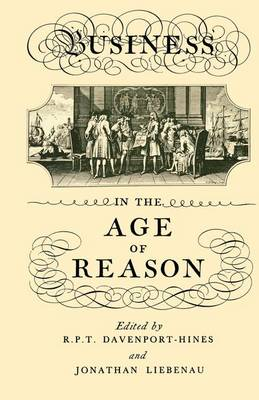 Business in the Age of Reason by R. P. T. Davenport-Hines