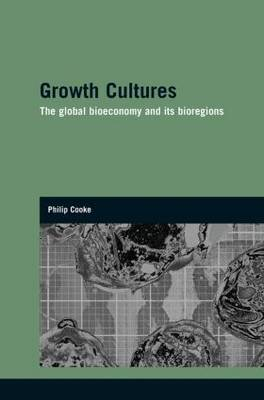 Growth Cultures by Philip Cooke