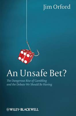 Unsafe Bet? by Jim Orford