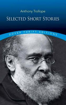 Selected Short Stories by Anthony Trollope