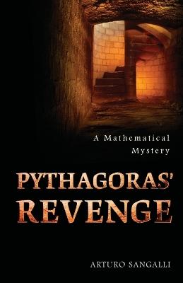 Pythagoras' Revenge by Arturo Sangalli