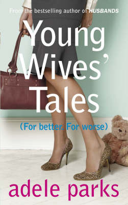 Young Wives' Tales (OM) by Adele Parks