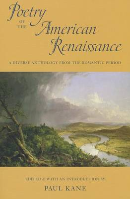 Poetry of the American Renaissance by Professor of English Paul Kane