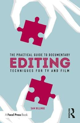 Practical Guide to Documentary Editing book