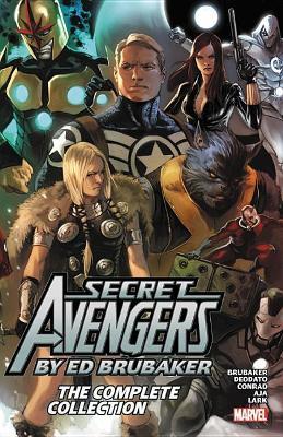 Secret Avengers By Ed Brubaker: The Complete Collection by Ed Brubaker