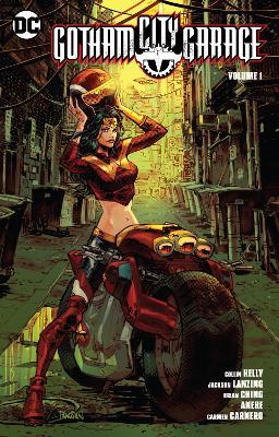 Gotham City Garage Vol. 1 by Collin Kelley